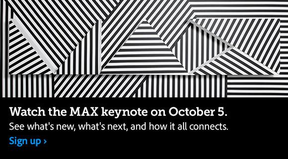 Adobe MAX. The Creativity Conference.